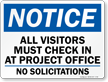 Visitors Must Check In At Project Office Sign