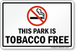 This Park Is Tobacco Free Sign With Symbol
