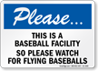 Please Baseball Facility Sign
