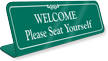 Please Seat Yourself Showcase Desk Sign