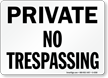 Private No Trespassing Sign