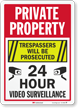 Private Property Trespassers Prosecuted Surveillance Sign