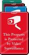 Video Surveillance ShowCase™ Sign