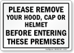 Remove Your Hood Cap Helmet Sign