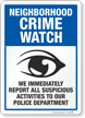 Report Suspicious Activities Crime Watch Sign