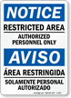 Bilingual OSHA Notice Restricted Area Sign