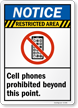 Restricted Area Cell Phones Prohibited Sign