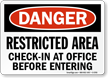 Restricted Area Check In OSHA Danger Sign