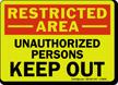 GlowSmart™ OSHA Restricted Area Sign