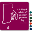 Illegal To Bite Off Another Person'S Leg Rhode Island Sign