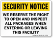 We Reserve The Right To Inspect Security Sign