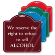 Right To Refuse Service ShowCase™ Sign
