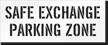 Safe Exchange Parking Zone Stencil