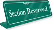 Section Reserved Showcase Desk Sign