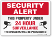 Security Alert Property Under 24 Hour Surveillance Sign