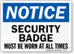 Wear Security Badge At All Times Sign
