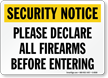 Security Notice: Declare All Firearms Before Entering Sign