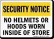 No Helmets Or Hoods Worn Inside Of Store Sign