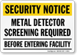 Security Notice: Metal Detector Screening Required Sign