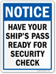 Have Your Ship's Pass Ready For Security Sign