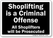 Shoplifting Is A Criminal Offense Sign