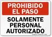 Solamente Personal Autorizado Spanish Sign
