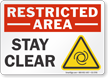 Stay Clear Restricted Area Sign