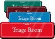Triage Room Medical Emergency Facility ShowCase Wall Signs