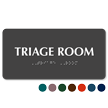 Triage Room TactileTouch™ Braille Sign