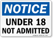 Under 18 Not Admitted Sign