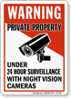 Under 24 Hour Surveillance Private Property Sign