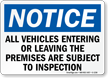 Notice Vehicles On Premises Subject To Inspection