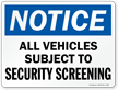 All Vehicles Subject To Security Screening Marsec Sign