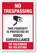 Video Surveillance No Soliciting No Trespassing Sign