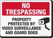 Video Surveillance No Trespassing Sign
