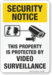 Video Surveillance Security Notice Sign