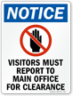 Visitors Report To Main Office For Clearance Sign