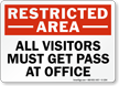 Restricted Area Pass at Office Sign