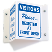 Visitors Must Register Projecting Sign