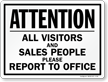 Visitors And Sales People Report To Office Sign