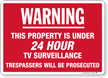Warning 24 Hour TV Surveillance Sign