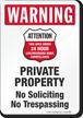 Warning No Trespassing 24 Hour Surveillance Sign