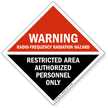 Warning Radio-Frequency Radiation Hazard Restricted Area Sign