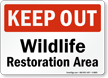 Wildlife Restoration Area Keep Out Sign