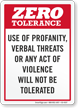 Zero Tolerance For Verbal Threats Violence Sign