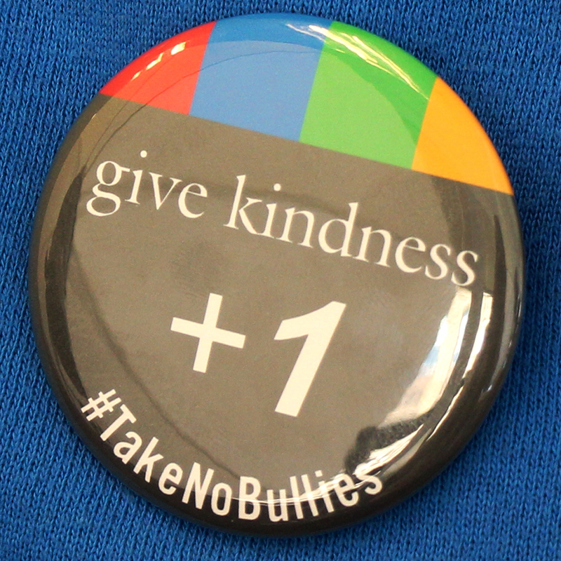 Give Kindness +1 Take No Bullies Buttons