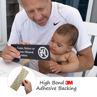 No Guns Knives Weapons Sign has an aggressive adhesive backing for easy application