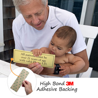 Patrons over 21 valid photo ID sign has an aggressive adhesive backing for easy application