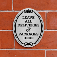 Leave All Deliveries Here DiamondPlate Door Sign