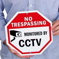 No Trespassing CCTV Surveillance Sign